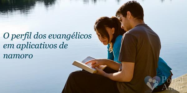 O Perfil Dos Evangélicos Em Aplicativos De Namoro Portal Do Amor